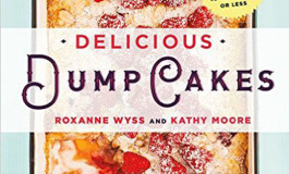 Two Cookbook features–Slow Cooker Desserts, and our newest book, Delicious Dump Cakes